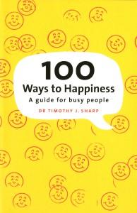 Dr Tim Sharp - 100 Ways to Happiness