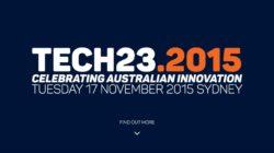 Book Now – Tech23: Celebrating Australian Innovation – 17th November 2015
